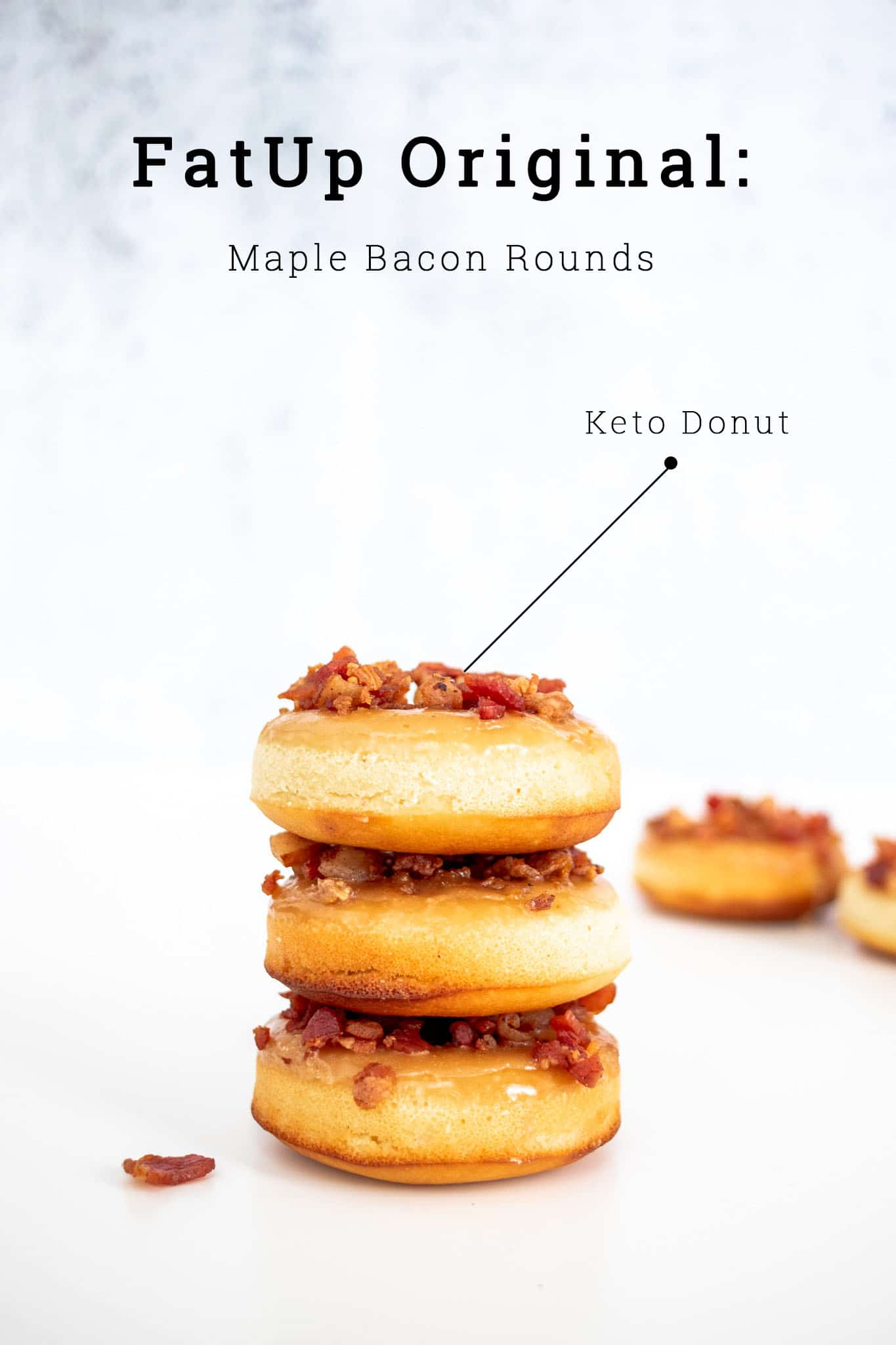 stack of maple bacon keto donuts